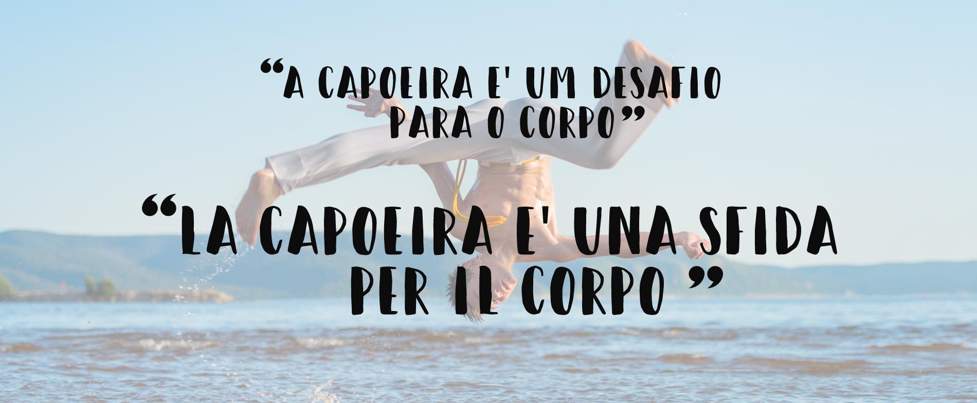 capoeira: frase famosa